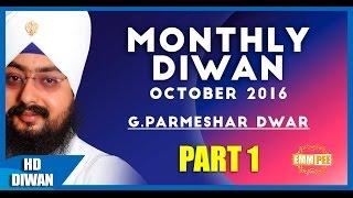OCT 2016 MONTHLY DIWAN Nirgun Raakh Liya Part 1 of 2 Full HD Dhadrianwale