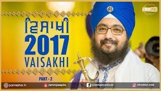 Part 2 - VAISAKHI SAMAGAM 2017 - G_Parmeshar Dwar | DhadrianWale
