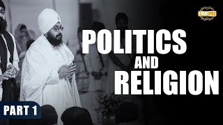 Part 1 -  Politics and Religion | Dhadrian Wale