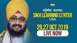26Oct2019 Sikh Learning Centre USA - Guru Manyo Granth Chetna Samagam | Bhai Ranjit Singh Dhadrianwale