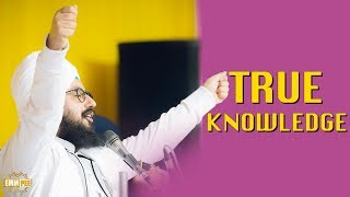True knowledge | DhadrianWale