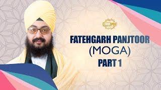 Part 1 - Fatehgarh Panjtoor - Moga - FULL HD | Dhadrian Wale