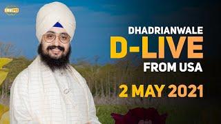 2 May 2021 Dhadrianwale LIVE USA Diwan