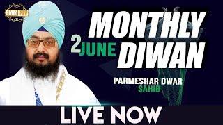 2 JUNE 2018 - MONTHLY DIWAN - Parmeshar Dwar Sahib | Dhadrian Wale