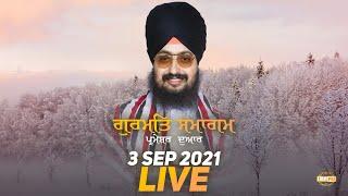 3 Sept 2021 Dhadrianwale Diwan at Gurdwara Parmeshar Dwar