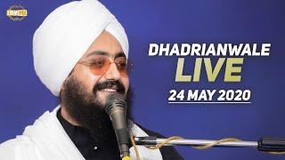 24 May2020 Live Diwan Dhadrianwale from Gurdwara Parmeshar Dwar Sahib