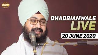 20 Jun 2020 Live Diwan Dhadrianwale from Gurdwara Parmeshar Dwar Sahib
