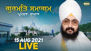 15 August 2021 Dhadrianwale Diwan at Gurdwara Parmeshar Dwar Sahib Patiala