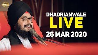 26Mar2020 - Dhadrianwale Live from Gurdwara Parmeshar Dwar
