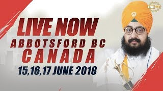 17 JUNE 2018 - LIVE STREAMING - ABBOTSFORD BC - CANADA | Dhadrian Wale