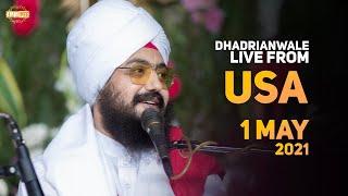 1 May 2021 Dhadrianwale LIVE USA Diwan