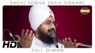 Full Diwan - Sachi Sobha Sach Doaare | DhadrianWale