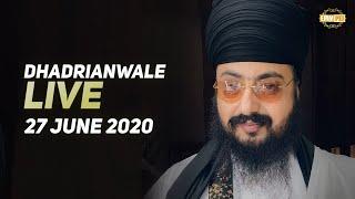 27 Jun 2020 Live Diwan Dhadrianwale from Gurdwara Parmeshar Dwar Sahib