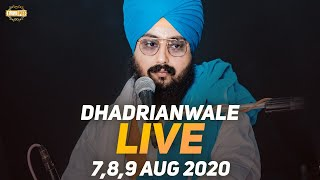 09 Aug 2020 - Live Diwan Dhadrianwale from Gurdwara Parmeshar Dwar Sahib