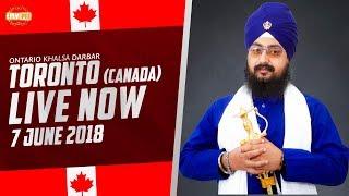 7 JUNE 2018 - LIVE STREAMING - Ontario Khalsa Darbar - Toronto - Canada | DhadrianWale