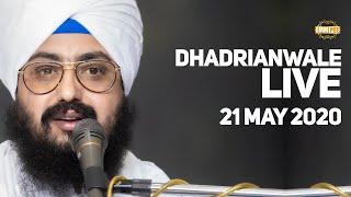 21 May 2020 Live Diwan Dhadrianwale from Gurdwara Parmeshar Dwar Sahib