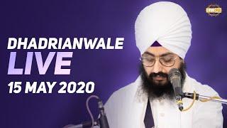 15 May 2020 - Dhadrianwale Diwan from Gurdwara Parmeshar Dwar Sahib