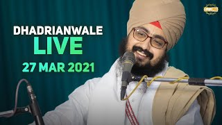27 March 2021 Dhadrianwale Diwan at Gurdwara Parmeshar Dwar Sahib Patiala