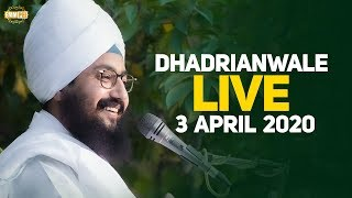 3 April 2020 - Live Diwan from Gurdwara Parmeshar Dwar Sahib | Dhadrian Wale