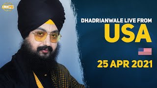 25 April 2021 Dhadrianwale LIVE USA Diwan