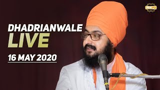 16 May 2020 - Dhadrianwale Diwan from Gurdwara Parmeshar Dwar Sahib