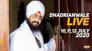 12 July 2020 - Live Diwan Dhadrianwale from Gurdwara Parmeshar Dwar Sahib