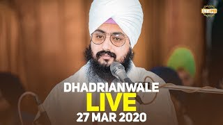 27Mar2020 - Dhadrianwale Live from Gurdwara Parmeshar Dwar
