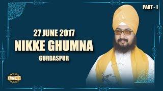 Part 1 - 27_6_2017 - Nikke Ghumna Samagam | DhadrianWale