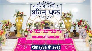 Angg  356 to 366 - Sehaj Pathh Shri Guru Granth Sahib | Dhadrian Wale