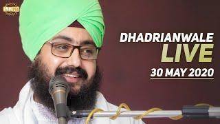 30 May 2020 Live Diwan Dhadrianwale from Gurdwara Parmeshar Dwar Sahib