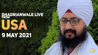 9 May 2021 Dhadrianwale LIVE USA Diwan