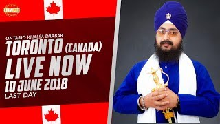 10 JUNE 2018 - LIVE STREAMING - Ontario Khalsa Darbar - Toronto - Canada | Bhai Ranjit Singh Dhadrianwale
