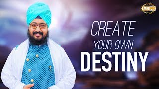 Create your own DESTINY | Bhai Ranjit Singh Dhadrianwale