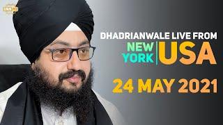24 May 2021 Dhadrianwale LIVE NY USA Diwan