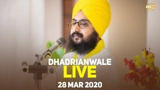 28Mar2020 Live Samagam at Gurdwara Parmeshar Dwar Sahib | DhadrianWale