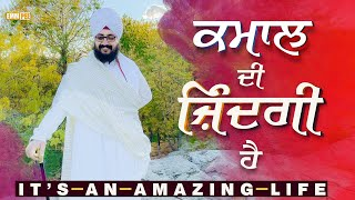 Its an Amazing Life | DhadrianWale