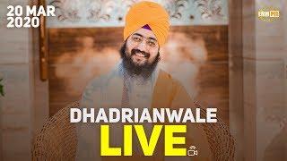 20Mar2020 - Dhadrianwale Live from Parmeshar Dwar Sahib