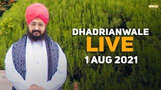 1 August 2021 Dhadrianwale Diwan at Gurdwara Parmeshar Dwar Sahib Patiala