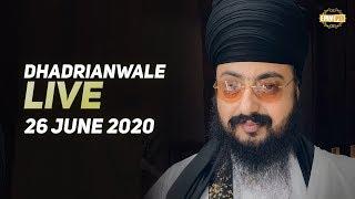 26 Jun 2020 Live Diwan Dhadrianwale from Gurdwara Parmeshar Dwar Sahib