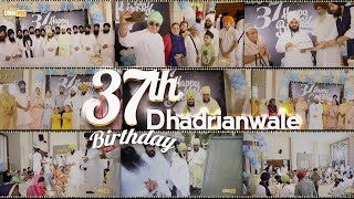 37th Birthday Celebrations | BHAI RANJIT SINGH KHALSA DHANDRIANWALE | On Tue 7 July 2020 | Dhadrian Wale