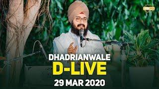 29Mar2020 Live Samagam at Gurdwara Parmeshar Dwar Sahib | Dhadrian Wale