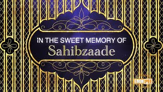 In Sweet Memory of Sahibzaade | Dhadrian Wale