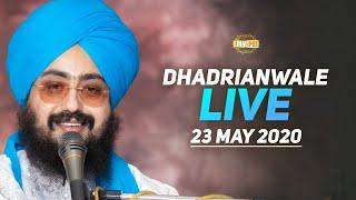 23 May 2020 Live Diwan Dhadrianwale from Gurdwara Parmeshar Dwar Sahib
