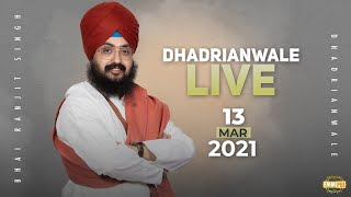 13 March 2021 Dhadrianwale Diwan at Gurdwara Parmeshar Dwar Sahib Patiala