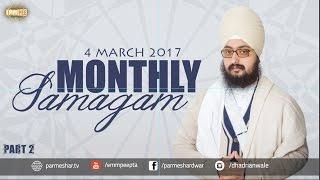Part 2 - 4 MARCH 2017 - MONTHLY DIWAN - Prabh Dori Hath Tumhare | Dhadrian Wale