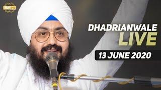 13 Jun 2020 Live Diwan Dhadrianwale from Gurdwara Parmeshar Dwar Sahib