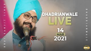 14 March 2021 Dhadrianwale Diwan at Gurdwara Parmeshar Dwar Sahib Patiala