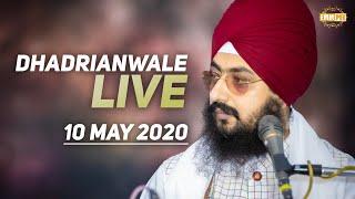 10 May 2020 - Diwan from Gurdwara Parmeshar Dwar Sahib | Dhadrian Wale