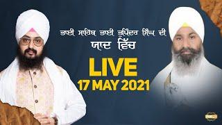17 May 2021 Dhadrianwale LIVE USA Diwan in Memory of Bhai Bhupinder Singh Ji