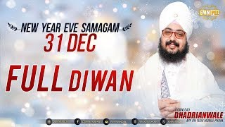 FULL DIWAN - NEW YEAR EVE SAMAGAM - G Parmeshar Dwar 31 Dec 2017 | Bhai Ranjit Singh Dhadrianwale